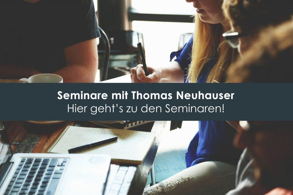 Seminare mit Thomas Neuhauser